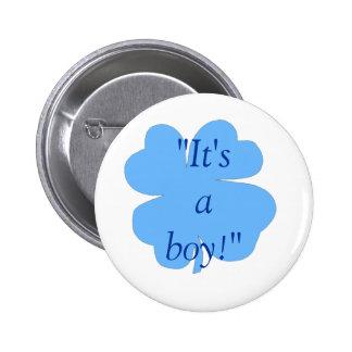 """""""C'est un garçon !"""" - (shamrock/trèfle) [1] Badge Rond 5 Cm"""