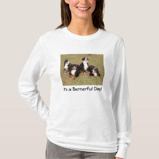 C'est un T-shirt de jour de Bernerful