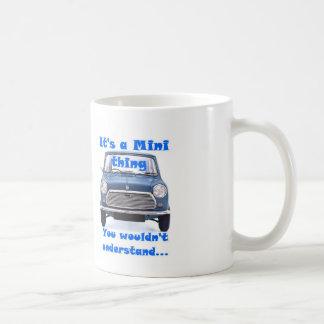 C'est une mini chose, vous ne comprendrait pas mug