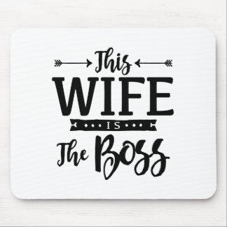 Cette épouse est le patron tapis de souris