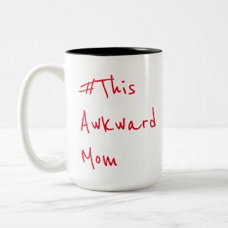 Cette tasse maladroite de maman
