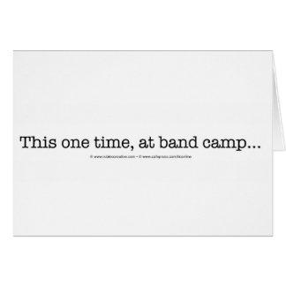 Cette une fois au camp de bande… carte de vœux