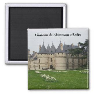 Ch�teau de Chaumont s/Loire - Magnet Carré