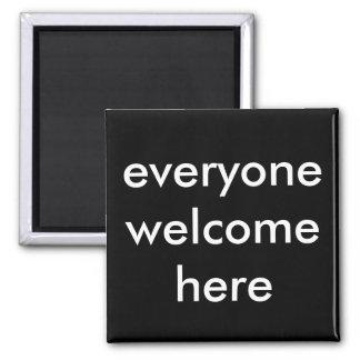 chacun bienvenu ici magnet carré