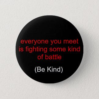 chacun que vous rencontrez combat un certain genre badges