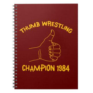 champion de lutte 1984 de pouce carnets à spirale