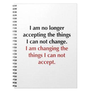 Changeant ce que je ne peux pas accepter carnets à spirale
