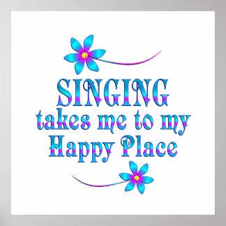 Chant de mon endroit heureux posters