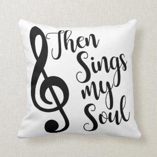 Chante alors mon coussin d'âme