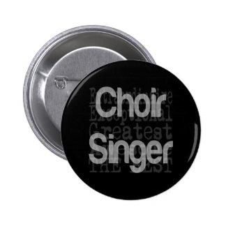 Chanteur de choeur Extraordinaire Pin's