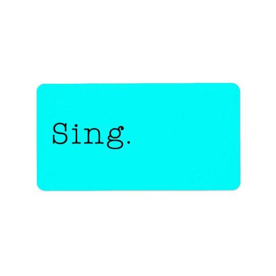 Chantez. Le bleu turquoise au néon chantent le Étiquette D'adresse