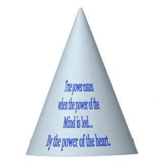 Chapeaux De Fètes La puissance vraie vient quand…