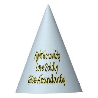 Chapeaux De Fètes Le combat honorablement, aiment hardiment, donnent