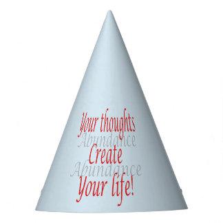 Chapeaux De Fètes Vos pensées créent votre vie