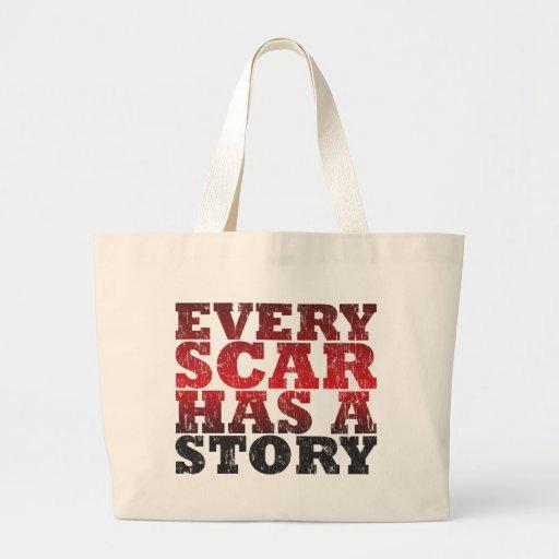 Chaque cicatrice a une histoire sac
