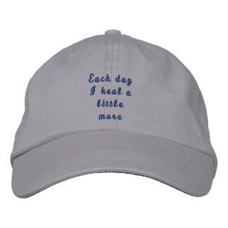 Chaque jour je guéris un peu plus casquette brodée