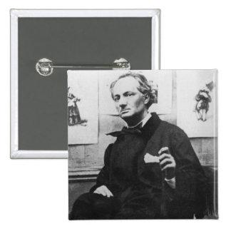 Charles Baudelaire avec les gravures, c.1863 Badge