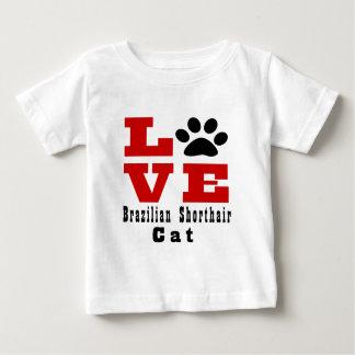 Chat Designes de Shorthair de Brésilien d'amour T-shirt Pour Bébé