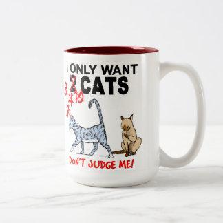 Chats ! Ne me jugez pas ! Tasse