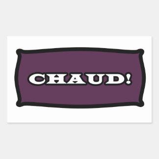 CHAUD ! Autocollant