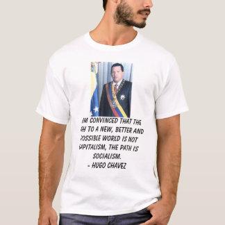 chavez1, je suis convaincu que le chemin à un t-shirt
