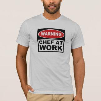 Chef au travail t-shirt