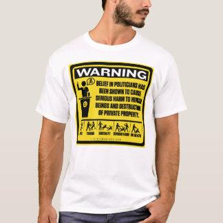 Chemise d'avertissement de politicien t-shirt