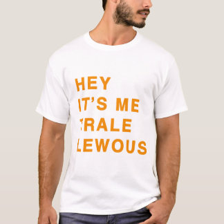 Chemise de citation de Trale Lewous T-shirt
