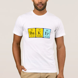 Chemise de nom de table périodique de Baker T-shirt