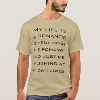 Chemise romantique de comédie t-shirt