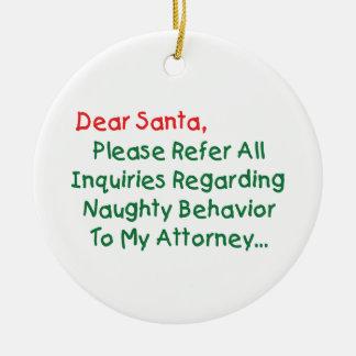Cher Père Noël Attorney - lettre drôle de Noël Ornement Rond En Céramique