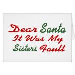 Cher Père Noël c'était mon défaut de soeurs Carte De Vœux