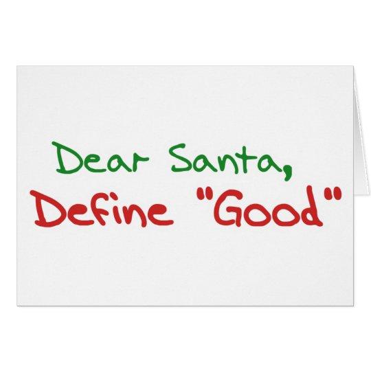 Cher Père Noël, définissent de bonnes vacances drô Carte De Vœux