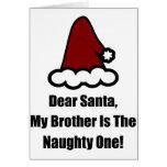 Cher Père Noël, mon frère est le vilain Carte