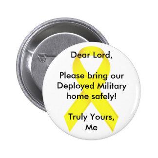 Cher seigneur Please apportent notre maison milita Badge