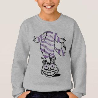 Cheshire le chat sweatshirt
