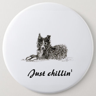 Chien de border collie, juste chillin pin's