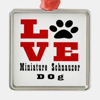 Chien Designes de Schnauzer miniature d'amour Ornement Carré Argenté