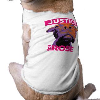 Chien T de Rose de la justice 4 T-shirt Pour Chien