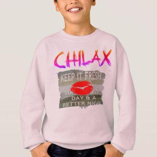 Chilax le gardent des économies Nice et parfaites Sweatshirt