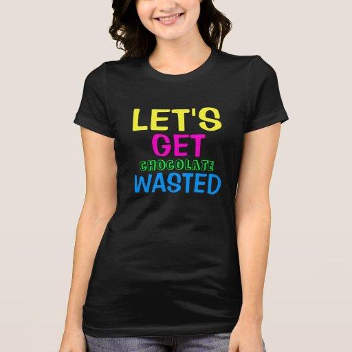 Chocolat gaspillé t-shirt