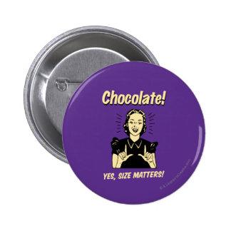 Chocolat : Sujets de taille Badges