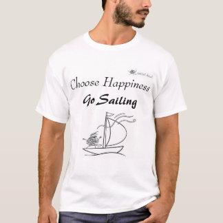 Choisissez le bonheur, allez naviguer t-shirt