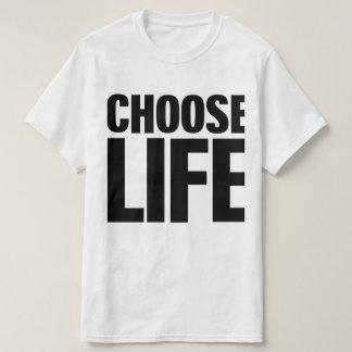 Choisissez le T-shirt de la vie (copie noire)
