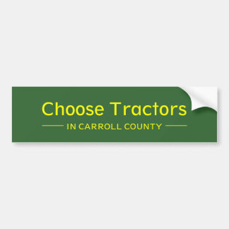 Choisissez les tracteurs dans le comté de Carroll Autocollant De Voiture