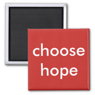 choisissez l'espoir magnet carré