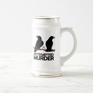 Chope À Bière Deux corneilles = tentatives de meurtre