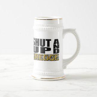 """Chope À Bière """"FERMÉ ET DRAGUE"""" (dragueur)"""