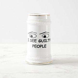 Chope À Bière Je vois les personnes coupables