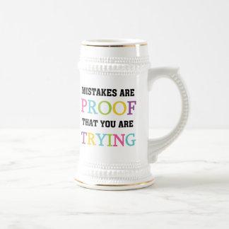 Chope À Bière Les erreurs sont preuve que vous essayez
